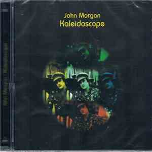 John Morgan  - Kaleidoscope download