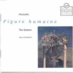 Poulenc, Harry Christophers, The Sixteen - Figure Humaine download