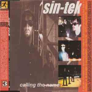 Sin-Tek - Calling The Name download