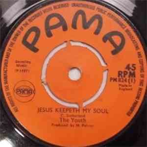 The Youth - Jesus Keepeth My Soul / Fire Fire download
